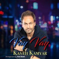 Kaveh Kamyar - 'Vay Vay'