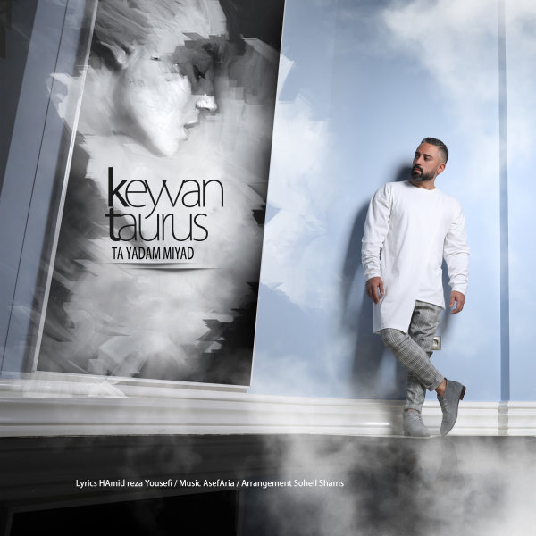 Keyvan Taurus - 'Ta Yadam Miyad'