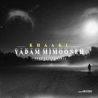 Khaaki - 'Yadam Mimooneh'