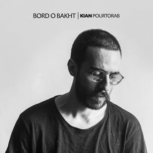 Kian Pourtorab - Bordo Bakht
