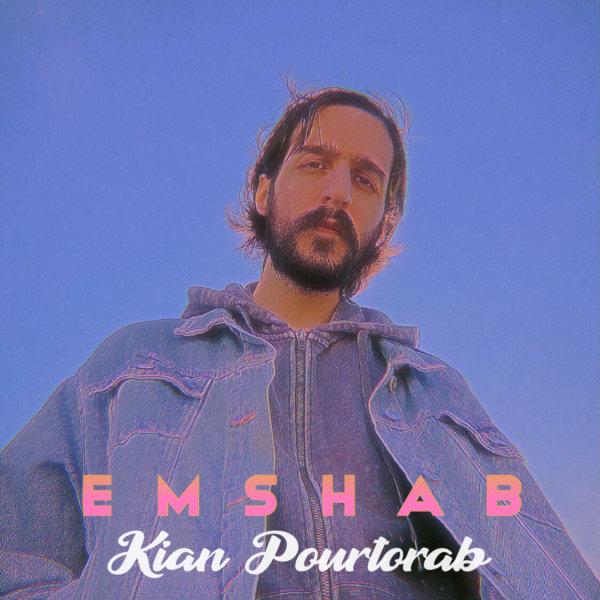 Kian Pourtorab - 'Emshab'