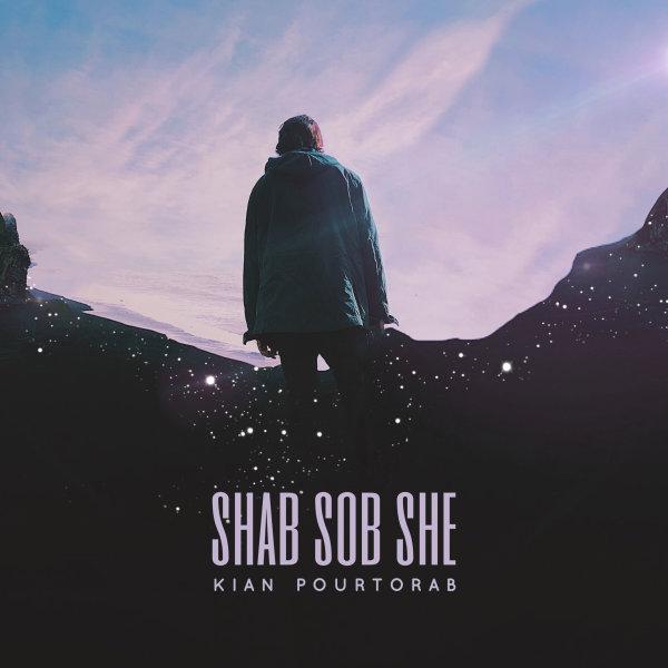 Kian Pourtorab - Shab Sob She