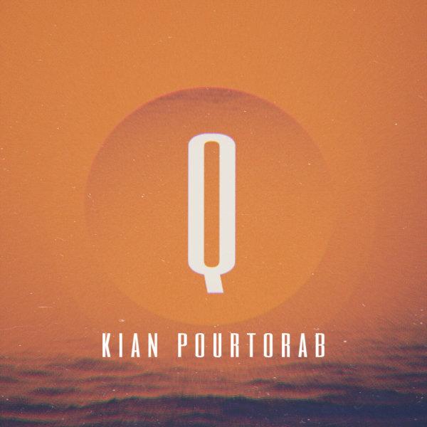 Kian Pourtorab - What We're Gonna Do