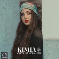 Kimia - 'Cheshat Ye Halian'