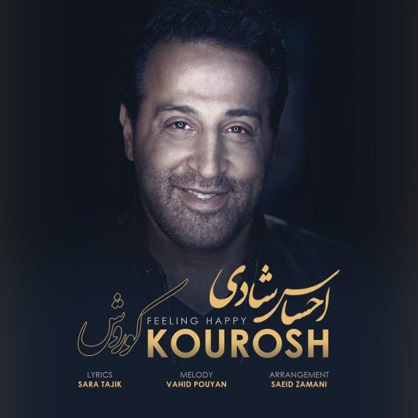 Kourosh - 'Ehsase Shadi'