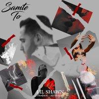 Lil Shawn - 'Samte To'