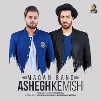 Macan Band - 'Ashegh Ke Mishi'