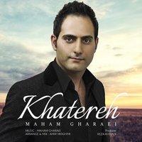 Maham Gharaei - 'Khatereh'