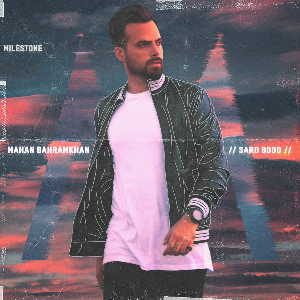 Mahan Bahramkhan - 'Sard Bood'