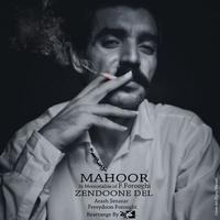 Mahoor - 'Zendoone Del'