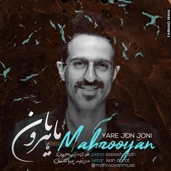 Mahrooyan - Yare Jon Joni Song