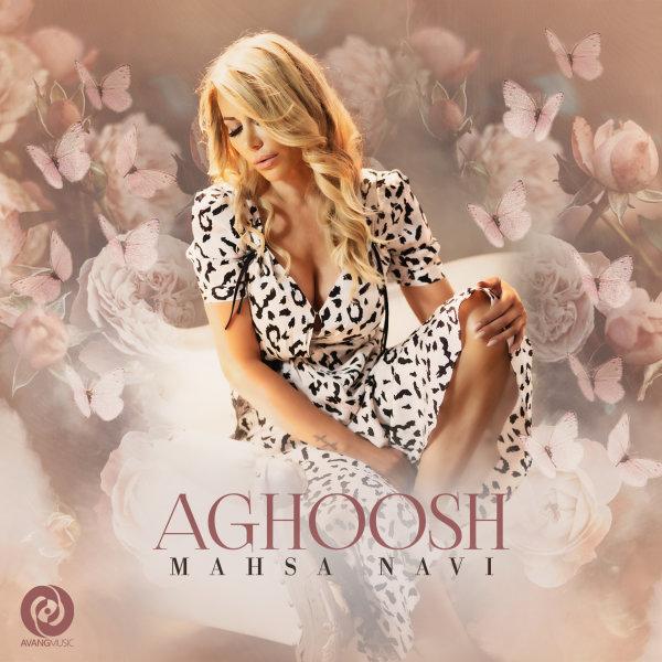 Mahsa Navi - 'Aghoosh'