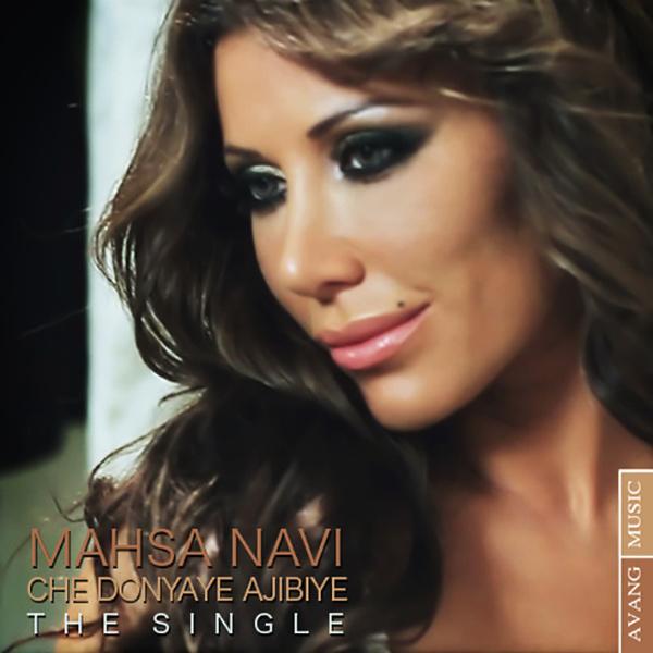 Mahsa Navi - 'Che Donyaye Ajibiye'