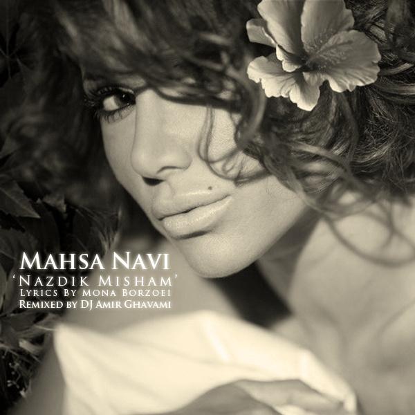 Mahsa Navi - 'Nazdik Misham (DJ Amir Ghavami Remix)'