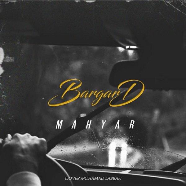 Mahyar - Bargard