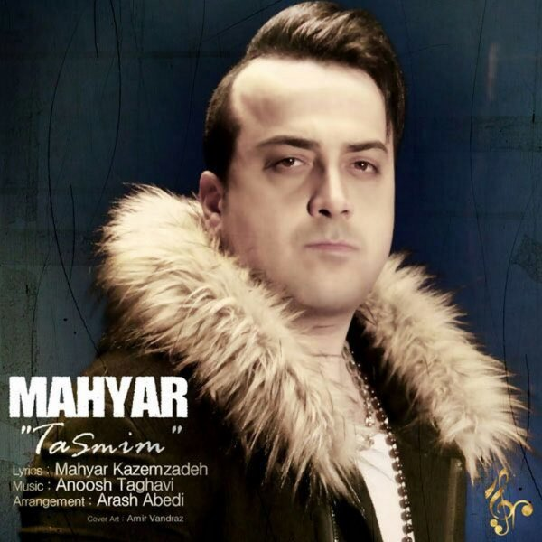 Mahyar - Tasmim