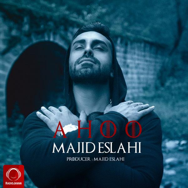 Majid Eslahi - Ahoo
