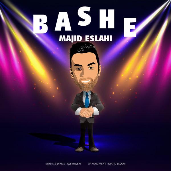 Majid Eslahi - Bashe