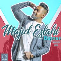 Majid Eslahi - 'Hassas'