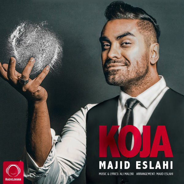 Majid Eslahi - Koja