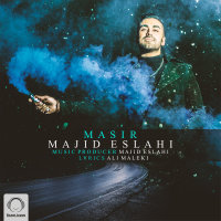 Majid Eslahi - 'Masir'