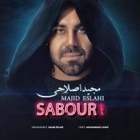 Majid Eslahi - 'Sabour'