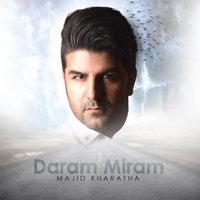 Majid Kharatha - 'Daram Miram'