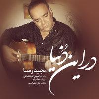 Majid Reza - 'Dar In Donya'