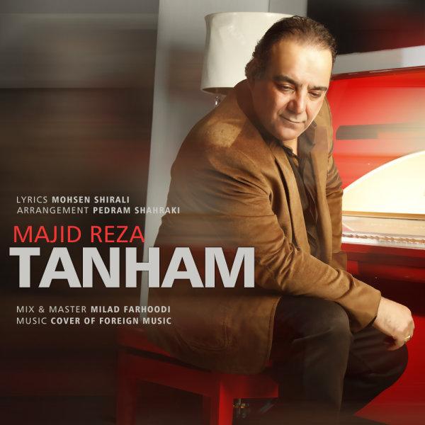 Majid Reza - 'Tanham'