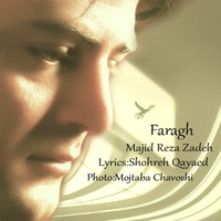 Majid Rezazadeh - 'Faragh'