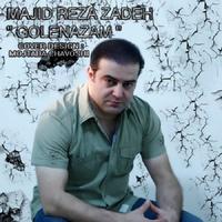 Majid Rezazadeh - 'Golenazam'