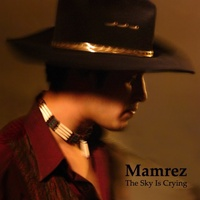 Mamrez - 'The Sky Is Crying'