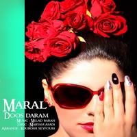 Maral - 'Doos Daram'
