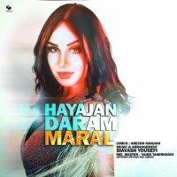 Maral - 'Hayajan Daram'