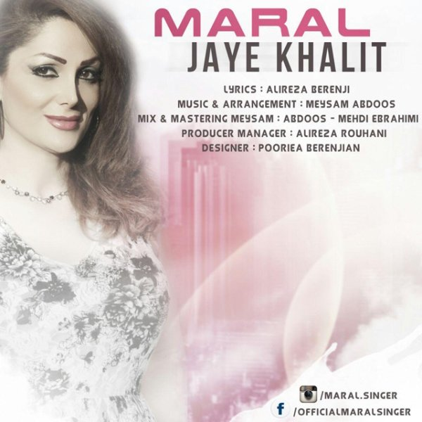 Maral - Jaye Khalit Song
