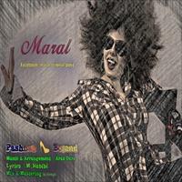 Maral - 'Pashneh Boland'