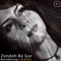 Maral - 'Zendeh Be Goor'