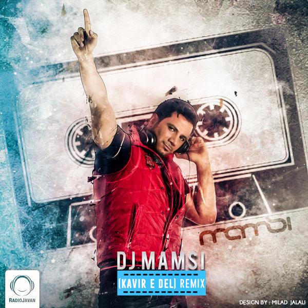 Marjan - Kavire Del (DJ Mamsi Remix)