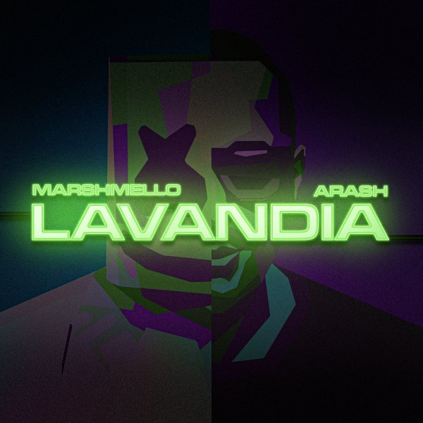 Marshmello & Arash - 'Lavandia'