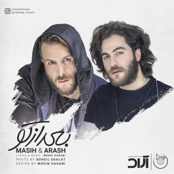 Masih & Arash AP - Bad Az To