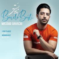 Masoud Davachi - 'Bareto Basti'