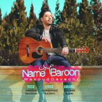 Masoud Davachi - 'Name Baroon'