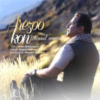 Masoud Emami - 'Arezoo Kon'
