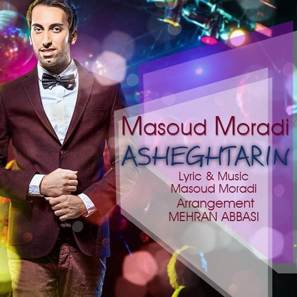 Masoud Moradi - 'Asheghtarin'