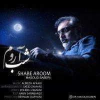 Masoud Saberi - 'Shabe Aroom'