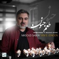 Masoud Saberi - 'Tame Jonoon'