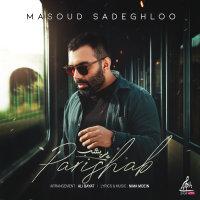 Masoud Sadeghloo - 'Parishab'