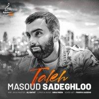 Masoud Sadeghloo - 'Taleh'