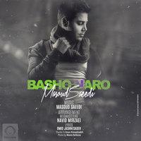 Masoud Saeedi - 'Basho Naro'