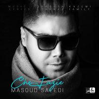 Masoud Saeedi - 'Che Fazie'
